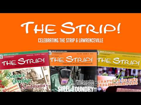 Why YOU Should Advertise in The Strip! Magazine!   Pittsburgh
