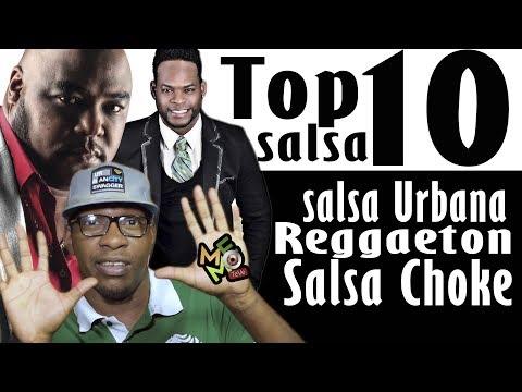 Top 10 de Salsa Salsa Choke Salsa Urbana y Reggaeton - Las Canciones Mas Pegadas Para Bailar 2018