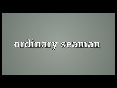Ordinary seaman Meaning