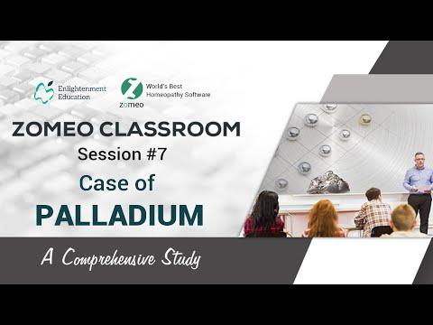 Zomeo Homeopathy Software: Palladium - A Comprehensive Study: ZOMEO CLASSROOM