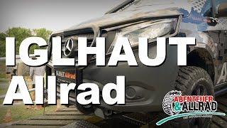 IGLHAUT Allrad - Messe Quicky  | 4x4PASSION #161