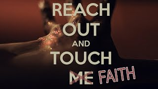 """Song was """"reach out and touch me"""" not """"touch faith"""" (for me) (an M.E.)"""