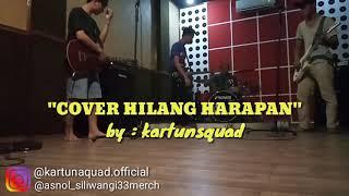 HILANG HARAPAN (cover) by : kartun squad #ditrending15