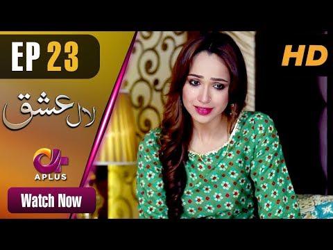 Laal Ishq - Episode 23 - Aplus Dramas