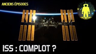 🛰 ISS : Réalité ou complot ?