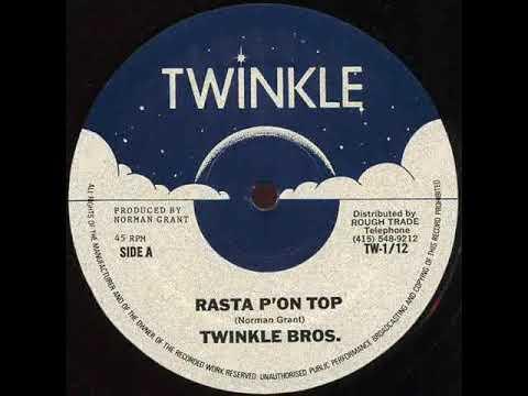 Twinkle Brothers - Rasta Pon Top + Dub