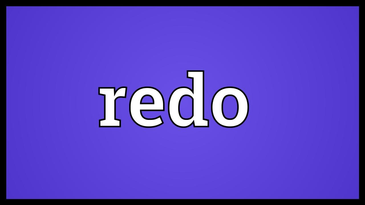 redo meaning youtube