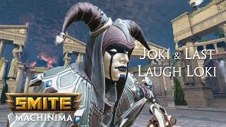 SMITE Machinima: Joki & Last Laugh Loki