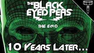 EXAMINING: The Black Eyed Peas' The E.N.D. - 10 Years Later