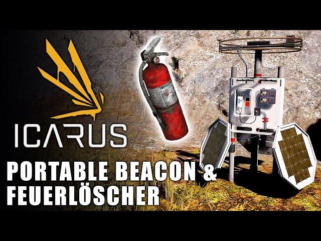 Icarus 🌿 Portable Beacon & Feuerlöscher #10 [Lets Play   Gameplay Deutsch   Beta 3]