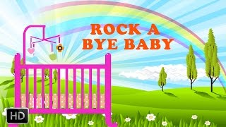 Rock A Bye Baby On The Tree Top - Baby Sleep Music - Nursery Rhymes - Lullabies