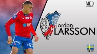 Jordan Larsson | Helsingborg IF | Goals, Skills, Assists | 2016/17 - HD