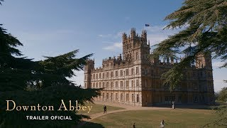 """Downton Abbey"" - Trailer Oficial Legendado (Universal Pictures Portugal) 