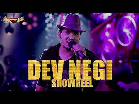 Dev Negi Showreel Mp3