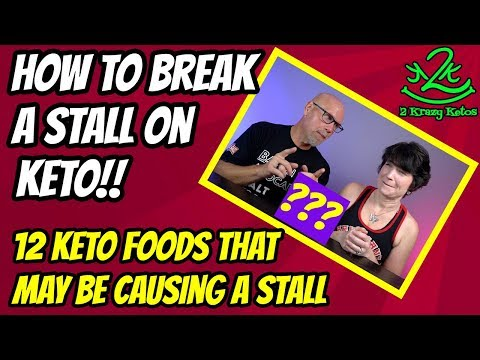 12-keto-foods-that-may-be-causing-a-stall-|-how-to-break-a-keto-stall