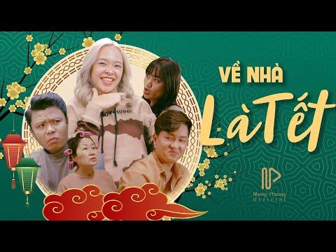 [ Nhạc Chế ] Về Nhà Là Tết | Parody Hài Tết 2020 | Nhung Phương Ft Việt Johan