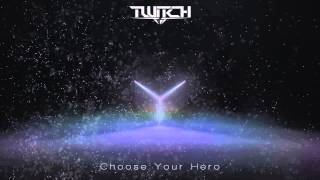 Twitch - Choose Your Hero