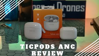 TicPods ANC Review | Bargain Price Minimal Trade Offs |