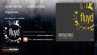 Unik Verse - Untouchble (Original Mix)