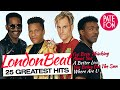 LONDONBEAT - 25 GREATEST HITS (Full album)