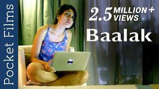 Hindi Touching Short Film - Baalak | An emotional drama filled with sentiments & emotions