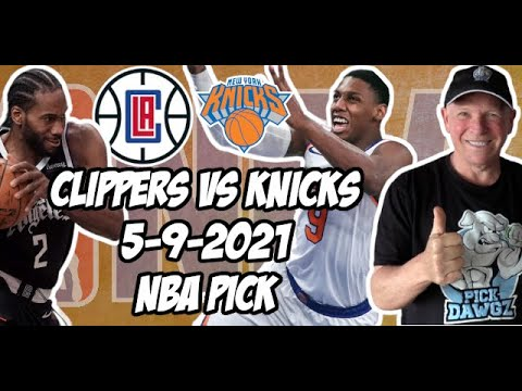 Los Angeles Clippers vs New York Knicks 5/9/21 Free NBA Pick and Prediction NBA Betting Tips