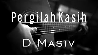 Download lagu Pergilah Kasih D Masiv Original By Chrisye MP3