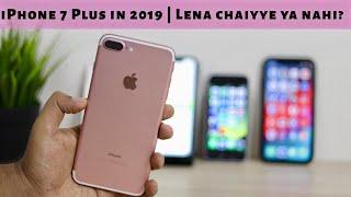 iPhone 7 Plus in 2019 should you buy it? iPhone 7 Plus 2019 me lena chaiyye ya nahi?