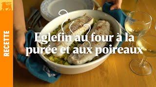 Eglefin au four à la purée et aux poireaux