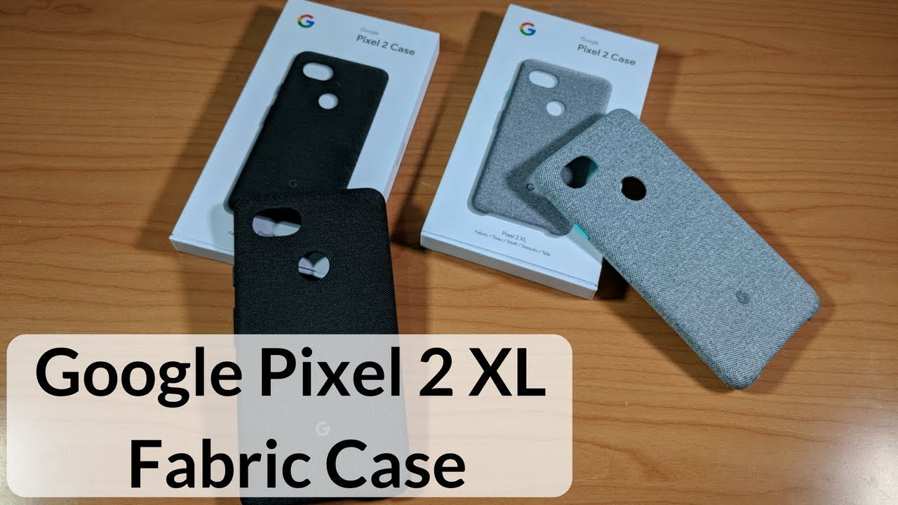low priced 6cdc9 11eef Google Pixel 2 XL Fabric Case Review