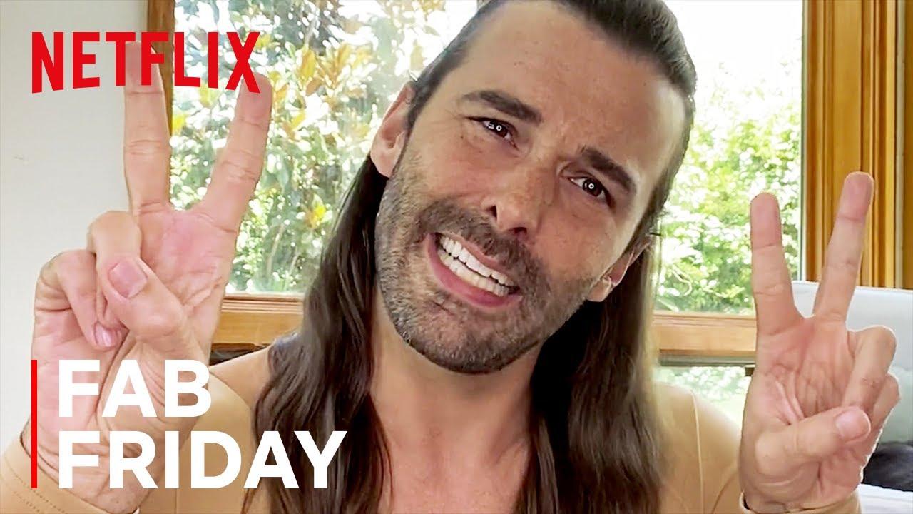 Fab Friday with Jonathan Van Ness | Queer Eye | Netflix