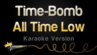 All Time Low - Time-Bomb (Karaoke Version)