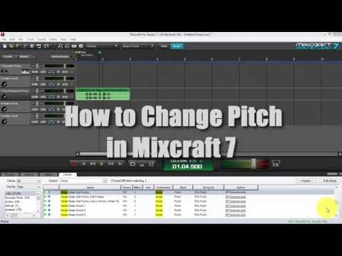 How To Change Pitch in Mixcraft 7