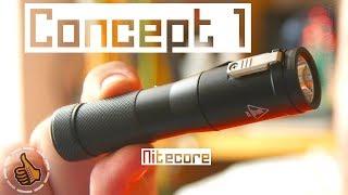 Nitecore Concept 1 - Ліхтар Концептуальней нікуди ?