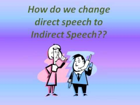 Direct and Indirect Speech - YouTube