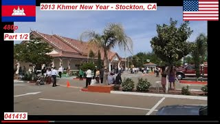 Khmer New Year - April 2013 - Stockton, CA (1/2)