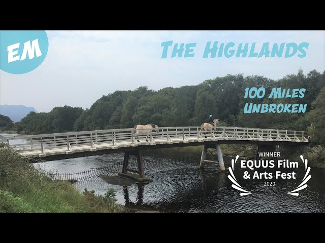 The HIGHLANDS - WILDERNESS   ADVENTURE   Unbroken Horses