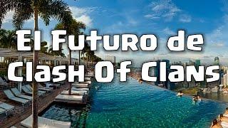 El Futuro de Clash of Clans #ClashCon16