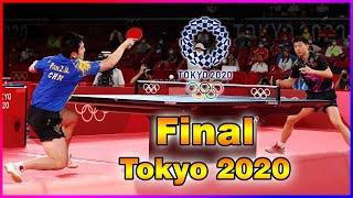 Ma Long VS Fan Zhendong : Final Olympic Games Tokyo 2020
