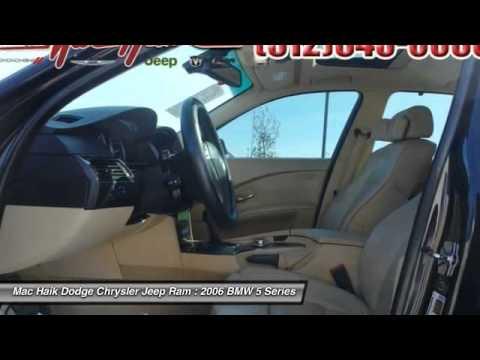 Mac Haik Dodge Temple Tx >> 2006 BMW 5 Series Temple TX 377905A - YouTube