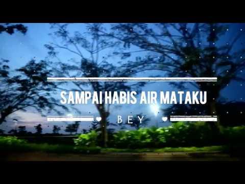BEY- Sampai Habis Air Mataku (Novita Dewi Cover) (Official Music Video By BEY)