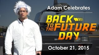 Back to the Future Day - October 21, 2015 - Adam Celebrates