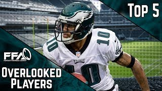 Top 5 Overlooked Players | 2019 Fantasy Football Advice