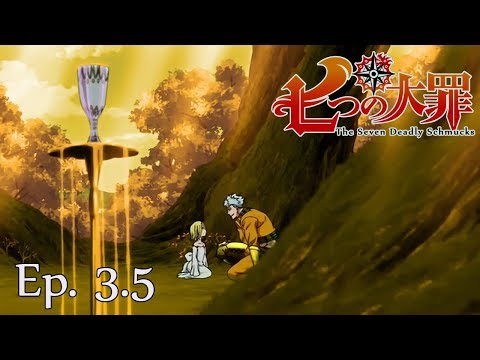 Seven Deadly Schmucks (Nanatsu no Taizai Abridged) Episode 3.5 | The BANned episode!