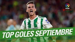 TOP Goals September LaLiga Santander 20172018