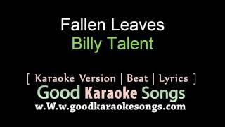 Fallen Leaves - Billy Talent (Lyrics Karaoke) [ goodkaraokesongs.com ]