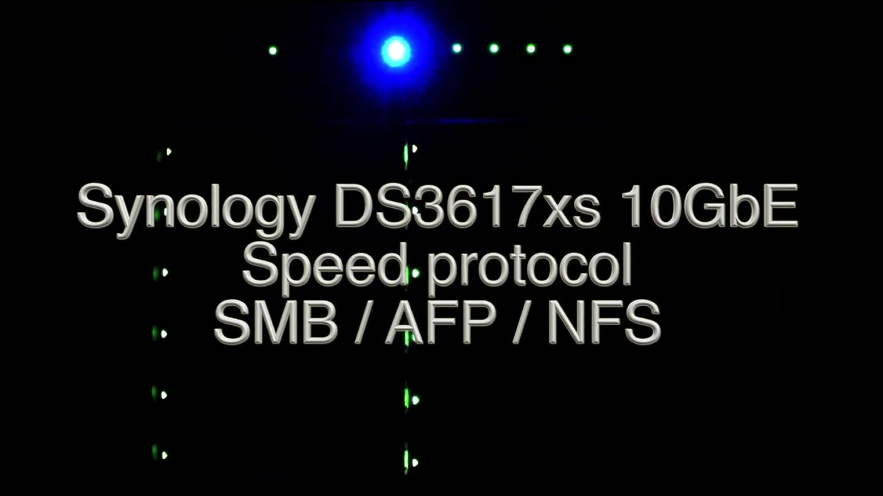 Synology DS3617xs Speed Test SMB / AFP / NFS