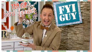 Fyi Guy: Tea Cup Bird Feeder
