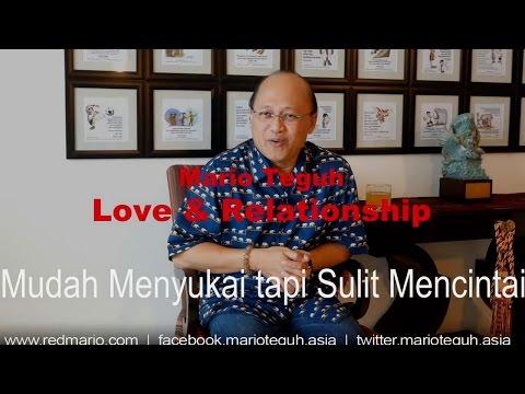 Mudah Menyukai tapi Sulit Mencintai - Mario Teguh Love & Relationship