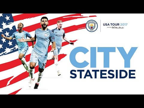 MAN CITY ARE COMING TO THE US! | SUMMER TOUR 2017